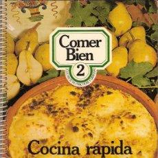 Libros de segunda mano: RECETAS DE COCINA. COCINA RÁPIDA : BUENOS PLATOS PARA HACER EN POCO TIEMPO. Lote 26359746