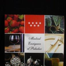 Libros de segunda mano: MADRID ENRIQUECE EL PALADOR. GASTRONOMIA DE LOS PUEBLOS DE LA REGION. EDITA. COMUNIDAD. . Lote 10620393