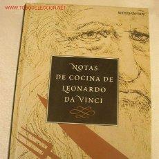 Libros de segunda mano - NOTAS DE COCINA DE LEONARDO DA VINCI-SHELAGH Y JONATHAN ROUTH-1996-TRA: MARTA HERAS- - 19522058