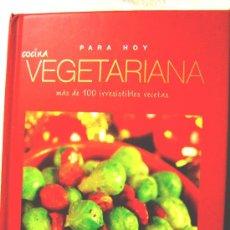 Libros de segunda mano: COCINA VEGETARIANA PARA HOY. MAS DE 100 IRRESISTIBLES RECETAS, PARRAGON BOOKS, UK, C/FOTOS 2007.. Lote 179208846