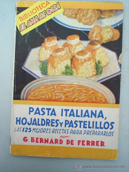 Biblioteca Ama De Casa Recetas De Cocina Pasta Italiana Hojaldres Y Panecillos