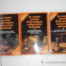 Libros de segunda mano: LAS RECETAS SECRETAS DE LOS MEJORES RESTAURANTES DE FRANCIA 3T POR LOUISETTE BERTHOLLE 1ª EDICIÓN. Lote 24715930