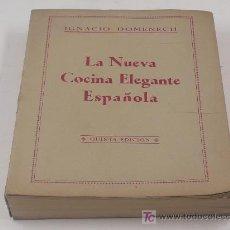 Libros de segunda mano: LA NUEVA COCINA ELEGANTE ESPAÑOLA, IGNACIO DOMENECH. 5º ED.333 PAG.. Lote 13985207