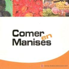 Libros de segunda mano: * RECETAS DE COCINA * COMER EN MANISES. Lote 23233838