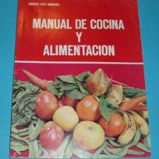 Libros de segunda mano: MANUAL DE COCINA Y ALIMENTACIÓN. CONSUELO LOPEZ NOMDEDEU. SECCION FEMENINA. 1971. Lote 24513208