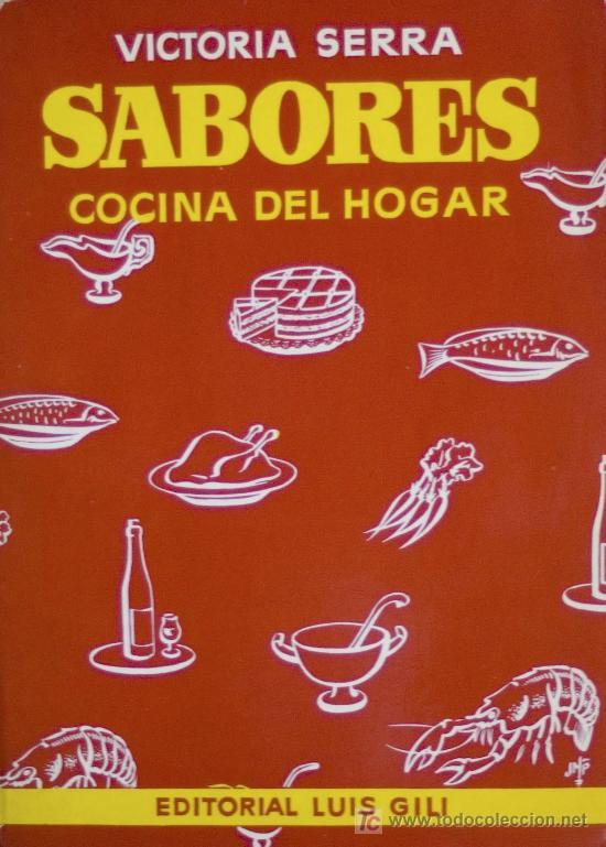 Sabores cocina del hogar victoria serra ilu comprar libros de cocina y gastronom a en - Cosas del hogar de segunda mano ...