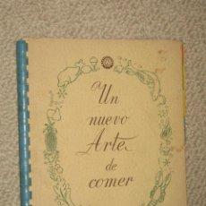 Libros de segunda mano: UN NUEVO ARTE DE COMER, FRIOMOTOR DE WESTINGHOUSE. 1959. RECETAS DE COCINA. Lote 25943929