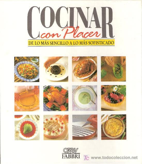 Recetario cocina cocinar con placer de lo m s comprar libros de cocina y gastronom a en - Tecnicas basicas de cocina ...