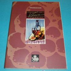 Libros de segunda mano: CURSO DE VINOS ESPAÑOLES. EDIT. VINOSELECCIÓN. Lote 27107481