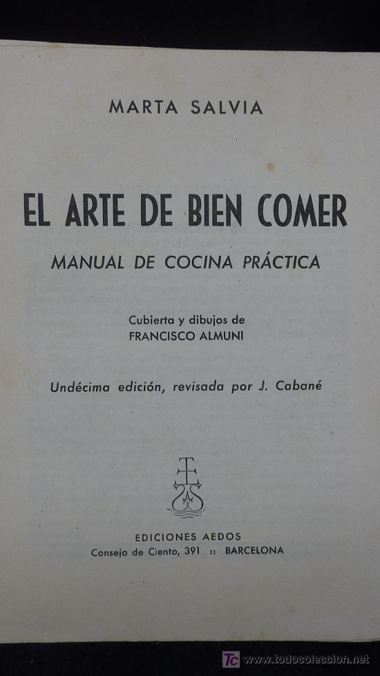 Libros de segunda mano: Libro el arte de bien comer. 1958. Recetas de cocina antiguas. - Foto 3 - 25449174