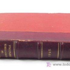 Libros de segunda mano: LA CONFITERÍA ESPAÑOLA, 1945. REVISTA. NUMEROS ENCUADERNADOS.. Lote 54194975