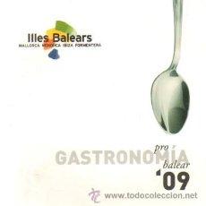 Libros de segunda mano: GASTRONOMIA PRO BALEAR'09 (A-COCINA-195). Lote 21057969
