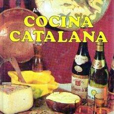 Libros de segunda mano: COCINA CATALANA. ANA MARIA CALERA. 1984. Lote 21709373