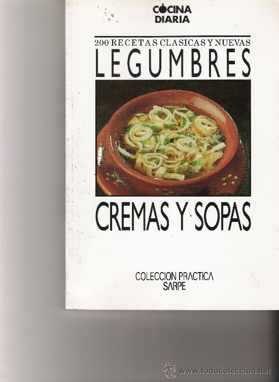 legumbres, cremas y sopas - cocina diaria - 200 - Comprar Libros de ...