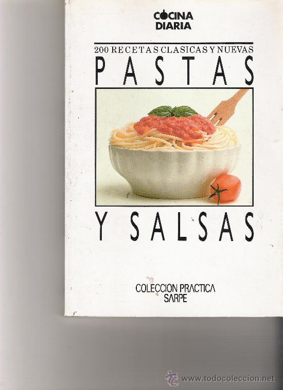 pastas y salsas - cocina diaria - 200 recetas c - Comprar Libros de ...