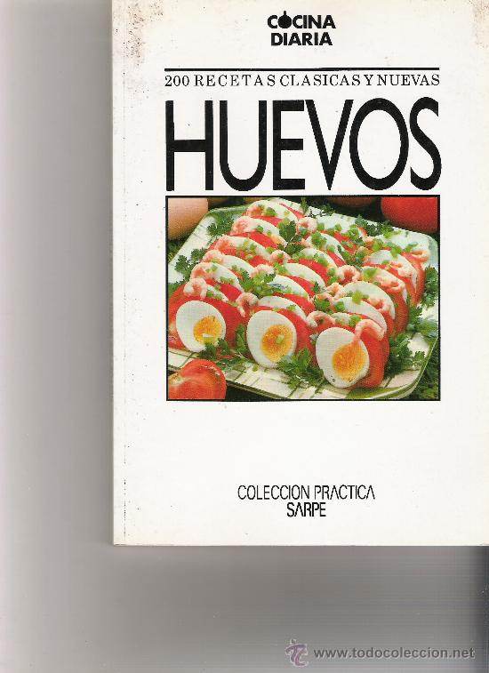 huevos - cocina diaria - 200 recetas clasicas y - Comprar Libros de ...