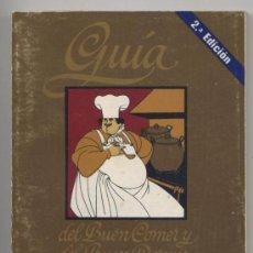 Libros de segunda mano: GUIA DEL BUEN COMER Y DEL BUEN DORMIR SIN DINERO - 1977. Lote 26316770