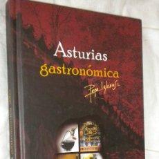 Libros de segunda mano: ASTURIAS GASTRONÓMICA / PEPE IGLESIAS, 2003. Lote 22208879