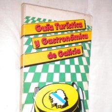 Libros de segunda mano: GUIA TURISTICA Y GASTRONOMICA DE GALICIA / 1982. Lote 22258979