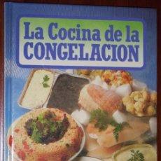Libros de segunda mano: LA COCINA DE LA CONGELACIÓN POR RÉYNOLDS-INASA DE CLUB INTERNACIONAL DEL LIBRO EN BILBAO 1988. Lote 24996890