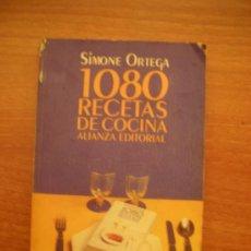 Libros de segunda mano: LIBRO 1080 RECETAS DE COCINA- ALIANZA EDITORIAL-- SIMONE ORTEGA -. Lote 23738255