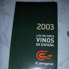 2003 LOS MEJORES VINOS DE ESPAÑA CAMPSA