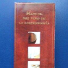 Libros de segunda mano: MANUAL DEL VINO EN LA GASTRONOMIA - MAURICIO WIESENTHAL - EDITADO POR EDIVISA. Lote 134553158