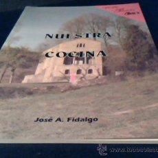 Libros de segunda mano: NUESTRA COCINA. I. JOSE A. FIDALGO. 1993. CASA PEPE. PANDUKU. MON'S. RUSTICA. 52 PAGINAS.. Lote 25892759