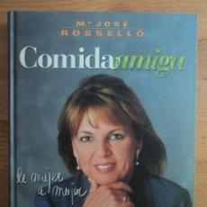 Libros de segunda mano: COMIDA AMIGA. MARIA JOSE ROSELLO. PLAZA Y JANES. 1999 217 PAG. Lote 25909815