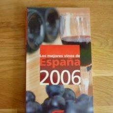 GUIA CAMPSA 2006 DE LOS MEJORES VINOS DE ESPAÑA