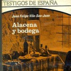 Libros de segunda mano: FELIPE VILA-SAN-JUAN : ALACENA Y BODEGA (1971). Lote 26451834