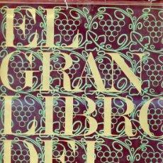 Libros de segunda mano: EL GRAN LIBRO DEL VINO. Lote 26455720