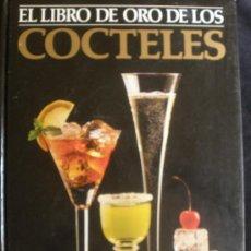 Libros de segunda mano: EL LIBRO DE LOS COCTELES. CREACIONES Y SER.EDITORIALES.1983 267 PAG. . Lote 26999613