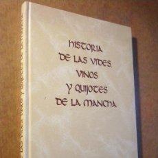 Libros de segunda mano: HISTORIA DE LAS VIDES, VINOS Y QUIJOTES DE LA MANCHA / RENE MONTARTE-RIEU . Lote 27145874