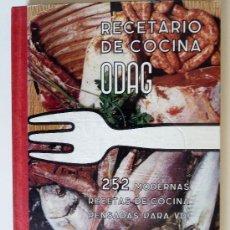 Libros de segunda mano: RECETARIO DE COCINA ODAG. 252 MODERNAS RECETAS DE COCINA PENSADAS EN VD.. Lote 27194262
