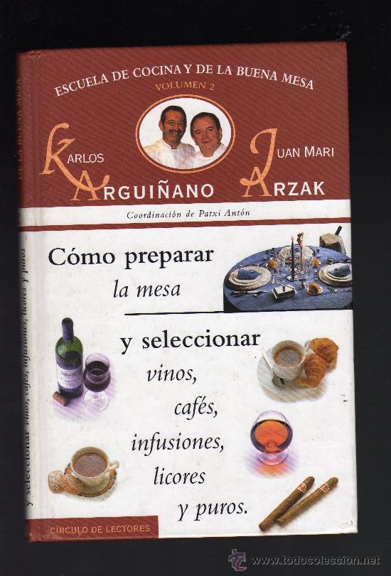 escuela de cocina y de la buena mesa por karlos - Comprar Libros de ...