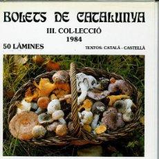 Libros de segunda mano: BOLETS DE CATALUNYA III. COL·LECCIÓ 1984. Lote 28065699