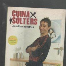 Libros de segunda mano: ISMAEL PRADOS CUINA DE SOLTERS (LES MILLORS RECEPTES) EDICIONS LA MAGRANA BARCELONA 2004 (COCINA). Lote 28415048