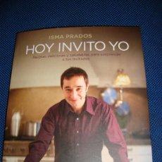 Libros de segunda mano: (86) HOY INVITO YO - AUTOR ISMA PRADOS. Lote 29231764