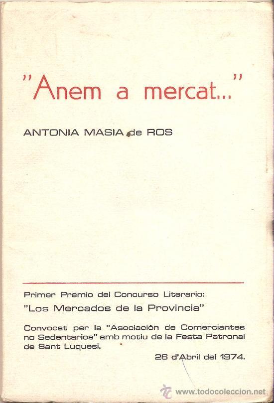 ANEM A MERCAT... – ANTONIA MASIA DE ROS – GIRONA - 1974 (Libros de Segunda Mano - Cocina y Gastronomía)