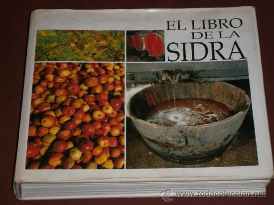 EL LIBRO DE LA SIDRA POR GUSTAVO BUENO SÁNCHEZ Y OTROS DE ED. PENTALFA EN OVIEDO 1991 (Libros de Segunda Mano - Cocina y Gastronomía)