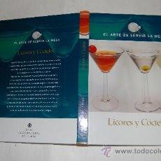 Libros de segunda mano: EL ARTE DE SERVIR LA MESA. LICORES Y CÓCTELES. RM55719. Lote 133195162