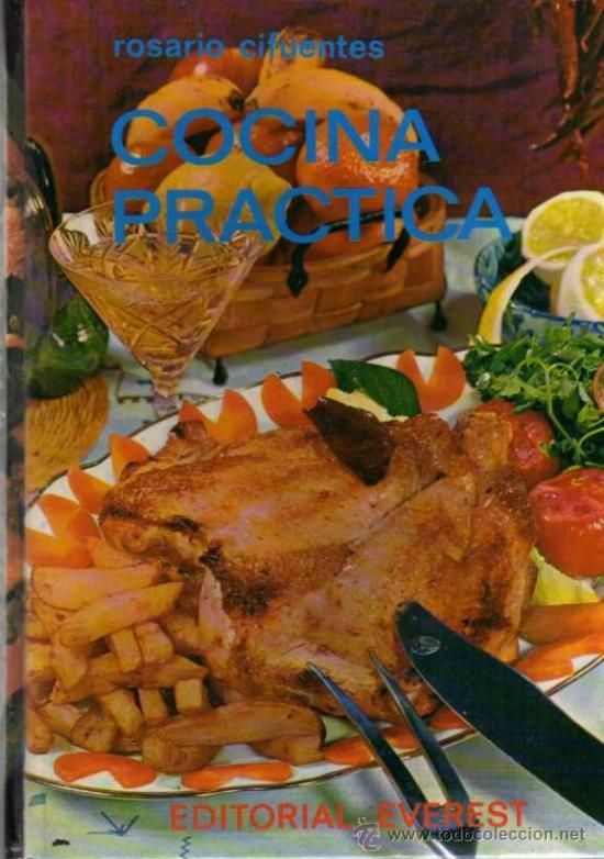 ROSARIO CIFUENTES - COCINA PRÁCTICA - ED. EVEREST - 1979 (Libros de Segunda Mano - Cocina y Gastronomía)