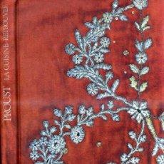 Libros de segunda mano: PROUST, LA CUISINE RETROUVÉE (1991) LA GASTRONOMÍA EN LA LITERATURA DE MARCEL PROUST. Lote 30718663