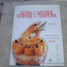 Libros de segunda mano: LIBRO DE COCINA JAPONESA SUSHI. Lote 30748114