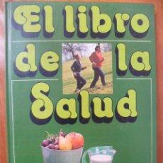 Libros de segunda mano: EL LIBRO DE LA SALUD.. Lote 31553379