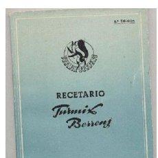 Libros de segunda mano: ANTIGUO LIBRO RECETARIO TURMIX BERRENS. Lote 32188775