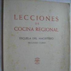 Libros de segunda mano: LECCIONES DE COCINA REGIONAL. ESCUELA DEL MAGISTERIO, SEGUNDO CURSO. Lote 32367176