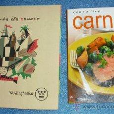 Libros de segunda mano: - ANTIGUO RECETARIO CATALOGO WESTINGHOUSE + COCINA FACIL CARNES RECETAS RECETA . Lote 32605819