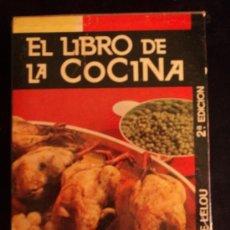 Libros de segunda mano: EL LIBRO DE LA COCINA. COLETTE LELOU. DANAE. 1968 505 PAG. Lote 32728845
